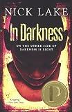 In Darkness (Turtleback School & Library Binding Edition)