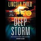 Deep Storm Hörbuch von Lincoln Child Gesprochen von: Scott Brick