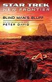 Star Trek: New Frontier: Blind Man's Bluff (No. 17)