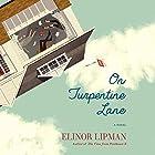 On Turpentine Lane: A Novel Hörbuch von Elinor Lipman Gesprochen von: Mia Barron