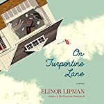 On Turpentine Lane: A Novel | Elinor Lipman