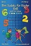 Mini Sudoku für Kinder 6x6 - Leicht bis Schwer -