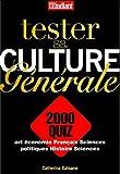 Tester sa culture générale : 2.000 quiz