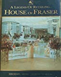 A Legend of Retailing: House of Fraser