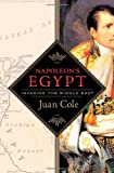 Napoleon's Egypt : invading the Middle East