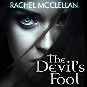The Devil's Fool: Devil Series, Book 1 | Rachel McClellan