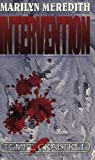Intervention (Tempe Crabtree Mystery Series, Book 3)