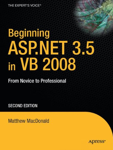 Beginning ASP.NET 3.5 in VB 2008: From Novice to Professional, Second Edition