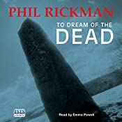 To Dream of the Dead | Phil Rickman