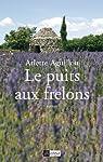 Le puits aux frelons par Aguillon
