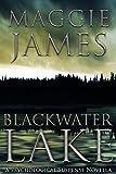 Blackwater Lake: A Psychological Suspense Novella (English Edition)