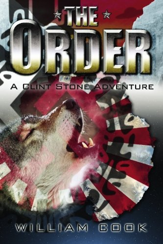The Order: A Clint Stone Adventure