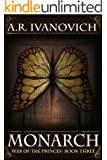 Monarch (War of the Princes Book 3)
