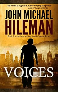 (FREE on 9/25) Voices: Book 2 In The David Chance Series by John Michael Hileman - http://eBooksHabit.com