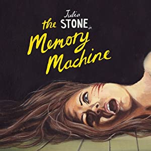 Julia Stone In The Memory Machine