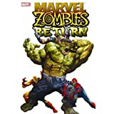"Marvel Zombies Returnvon ""Fred Van Lente"""