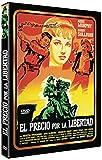 El precio por la libertad [DVD]