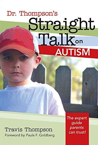Dr. Thompson's Straight Talk on Autism