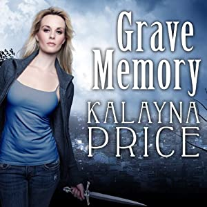 Grave Memory: Alex Craft Series, Book 3 | [Kalayna Price]