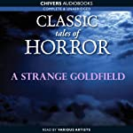 Classic Tales of Horror: A Strange Goldfield | Guy Boothby