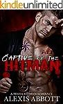 Captive of the Hitman: A Bad Boy Mafi...