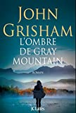 "Afficher ""L'ombre de Gray mountain"""