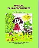 Maricel et les coccinelles (French Edition)