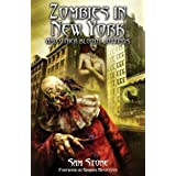 Zombies in New York and Other Bloody Jottingsby Sam Stone