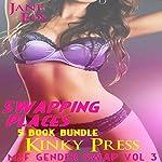 Swapping Places: Gender Swap M2F: Kinky Press Gender Swap, Book 3 | Jane Fox