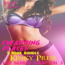 Swapping Places: Gender Swap M2F: Kinky Press Gender Swap, Book 3 Audiobook by Jane Fox Narrated by Marcus M. Wilde