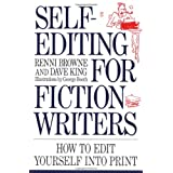 Self-Editing for Fiction Writers: How to Edit Yourself into Printby Renni Browne