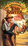 The Adventures of Tom Sawyer (Tor Classics)