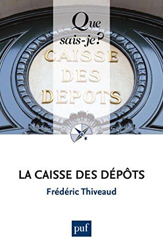 la-caisse-des-depots-que-sais-je-n-3835