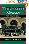 Toronto Sketches: The Way We Were