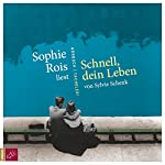 Schnell, dein Leben | Sylvie Schenk