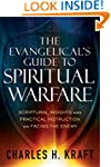 Evangelical's Guide to Spiritual Warf...