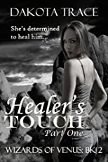 Healer's Touch, Part One