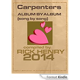 Carpenters - Album by Album: Song by Song (English Edition)