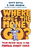 img - for Where Does the Money Go?: Your Guided Tour to the Federal Budget Crisis book / textbook / text book