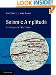 Seismic Amplitude: An Interpreter's H...