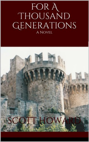 For A Thousand Generations (Book I of Edward Leaver 1)