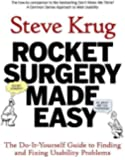 Rocket Surgery Made Easy: The Do-It-Yourself Guide to Finding and Fixing Usability Problems