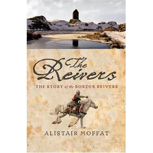 The Reivers: The Story of the BordThe Reivers: The Story of the Border Reivers (Hardcover) er Reivers (Hardcover)