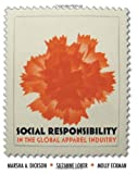 img - for Social Responsibility in the Global Apparel Industry book / textbook / text book