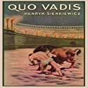 Quo Vadis: A Narrative of the Time of Nero Audiobook by Henryk Sienkiewicz Narrated by Frederick Davidson