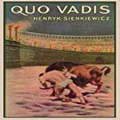 Quo Vadis: A Narrative of the Time of Nero | [Henryk Sienkiewicz]