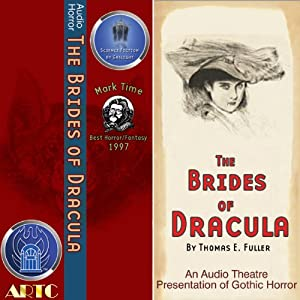 The Brides of Dracula (Dramatized) | [Thomas E. Fuller]
