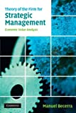 img - for Theory of the Firm for Strategic Management: Economic Value Analysis book / textbook / text book