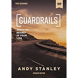 Guardrails Video Study, Updated Edition: Avoiding Regret in Your Life