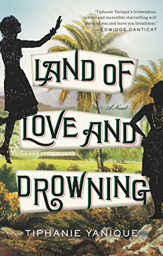 land-of-love-and-drowning-a-novel